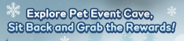 [C9] Event - Get Lucky at Pet Event Cave!