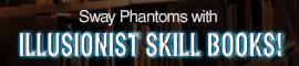 [C9] Sales - Sway Phantoms with Illusionist Skill Books
