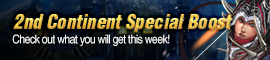 News  Events [C9] Event – 2nd Continent Special Boost