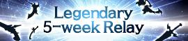 [C9] Event – Legendary 5-week Relay!