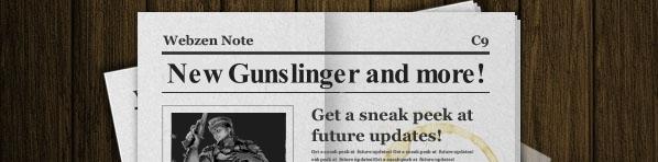 c9-webzen-note-gunslinger-rework-and-much-more